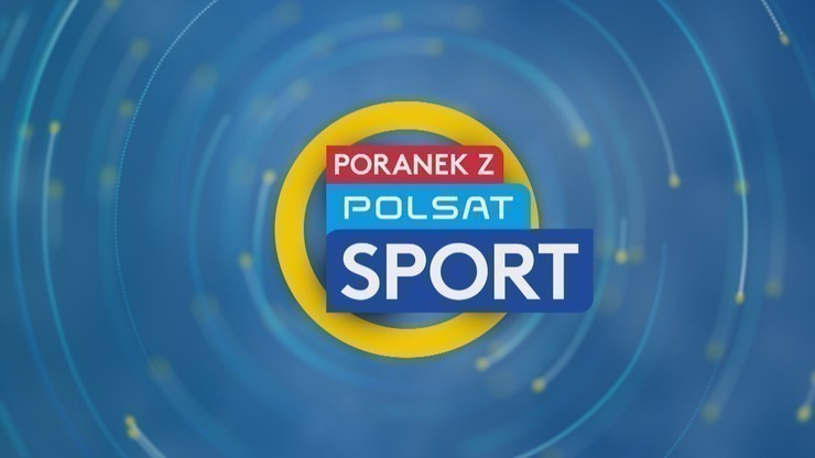 Poranek z Polsatem Sport: Kasprzyk gościem poniedziałkowego magazynu