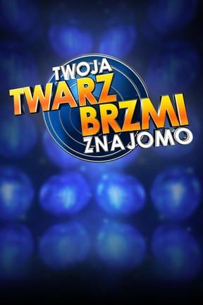 """2019-11-21 Top 10 """"Twoja Twarz Brzmi Znajomo"""". A Twoje typy to…?"""