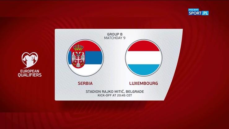 Serbia - Luksemburg 3:2. Skrót meczu