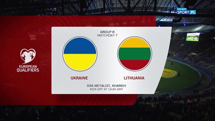 Ukraina - Litwa 2:0. Skrót meczu