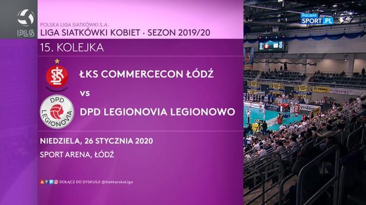 ŁKS Commercecon Łódź - DPD Legionovia Legionowo 3:0. Skrót meczu