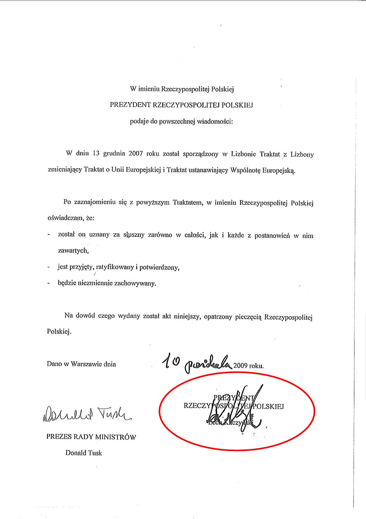 Podpis Lecha Kaczyńskiego pod aktem ratyfikacji